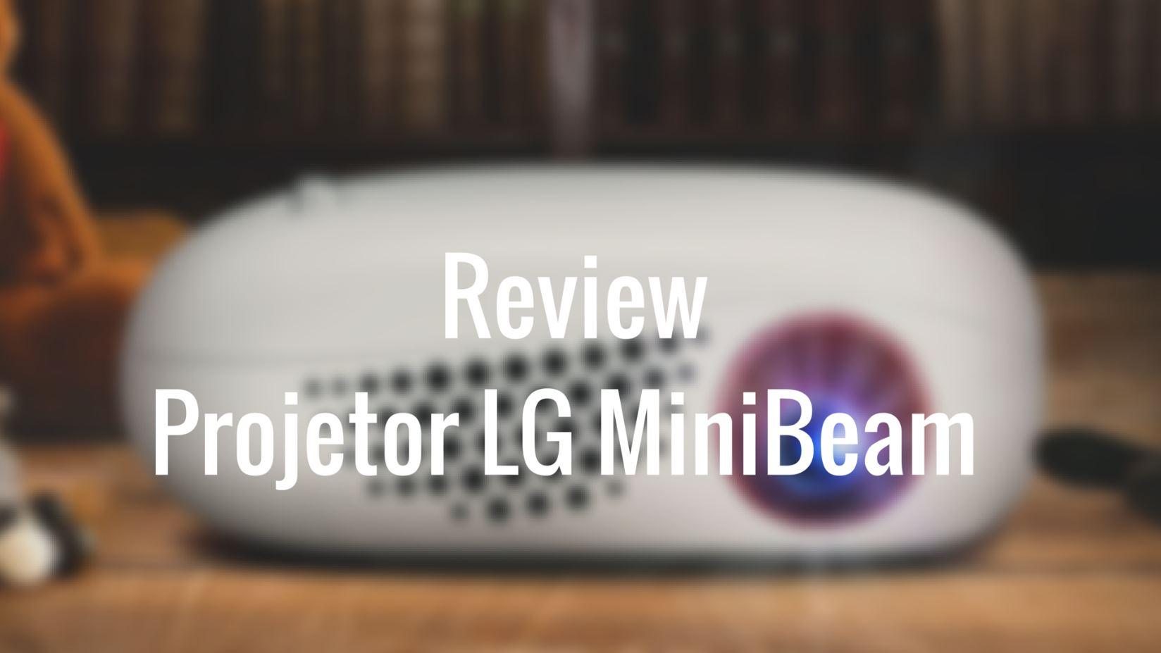 Review projetor LG Minibeam