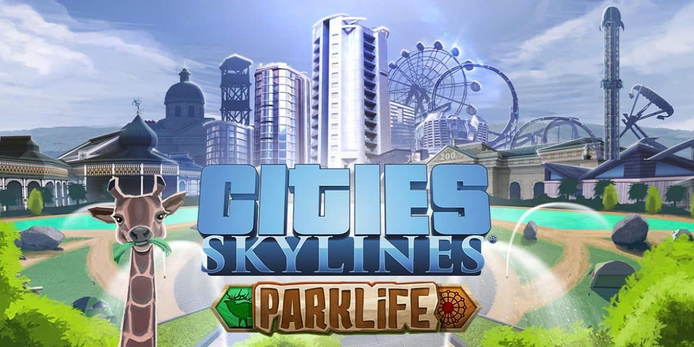 parklife_cities_skylines
